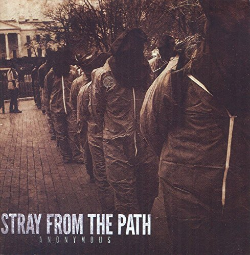 Stray From The Path Anonymous
