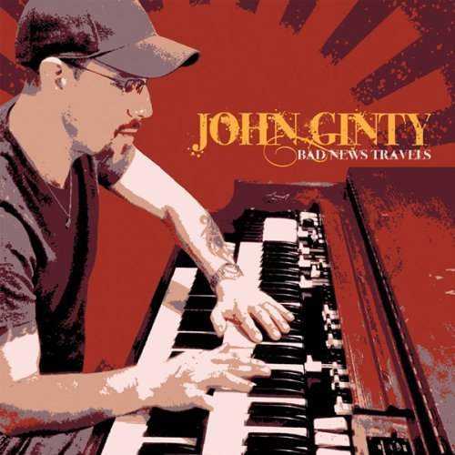 John Ginty Bad News Travels Digipak