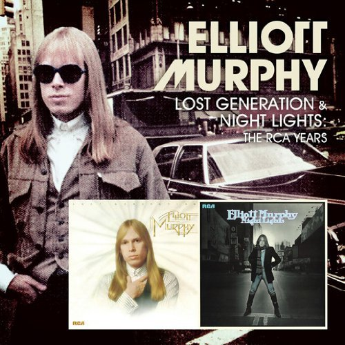 Elliott Murphy Lost Generation & Night Lights
