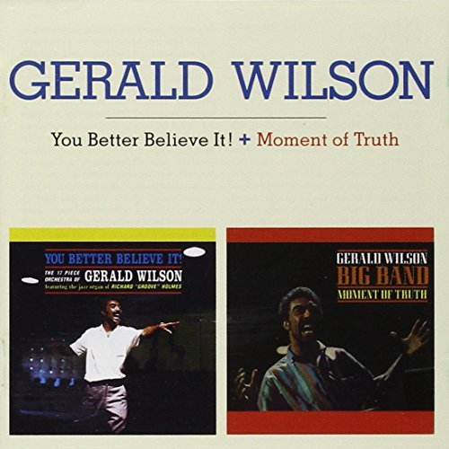 Gerald Wilson You Better Believe It! Moment Import Eu