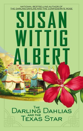 Susan Wittig Albert The Darling Dahlias And The Texas Star Large Print