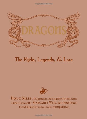 Doug Niles Dragons The Myths Legends & Lore