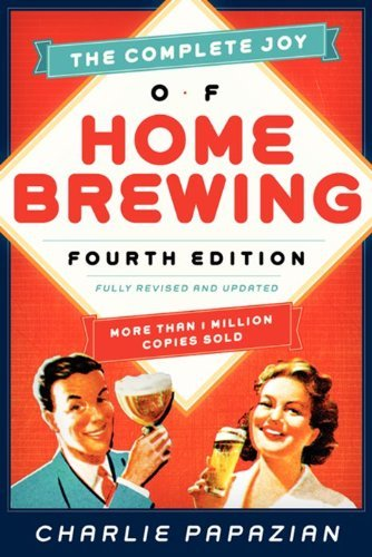 Charles Papazian Complete Joy Of Homebrewing Fourth Edition The Fully Revised And Updated