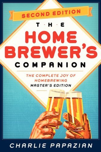 Charles Papazian Homebrewer's Companion Second Edition The Complete Joy Of Homebrewing Master's Edition