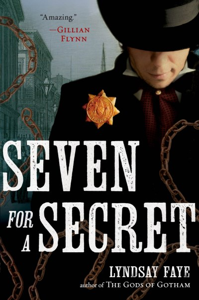 Lyndsay Faye Seven For A Secret