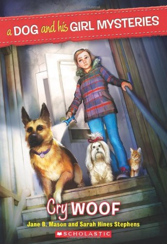 Jane Mason A Dog And His Girl Mysteries #3 Cry Woof