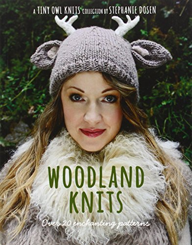 Stephanie Dosen Woodland Knits Over 20 Enchanting Patterns