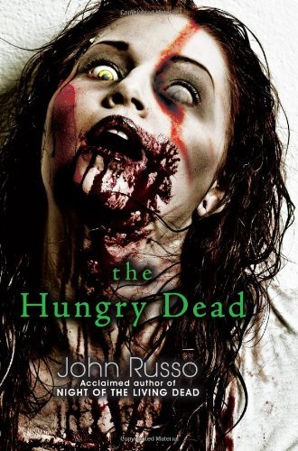 John Russo The Hungry Dead