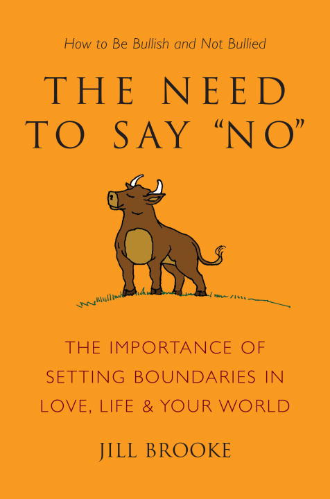 Jill Brooke The Need To Say No The Importance Of Setting Boundaries In Love Lif