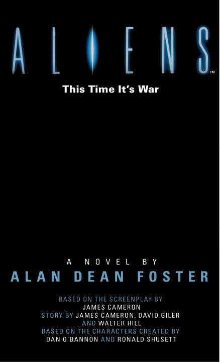 Alan Dean Foster Aliens The Official Movie Novelization