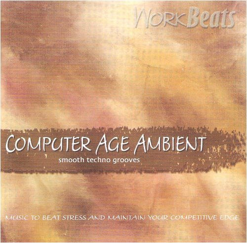 Workbeats Computer Age Ambient