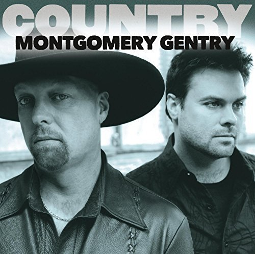 Montgomery Gentry Country Montgomery Gentry