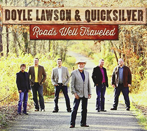 Doyle & Quicksilver Lawson Roads Well Traveled