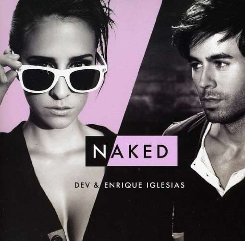 Dev & Enrique Iglesias Naked Naked (r3hab Remix) 7 Inch Single