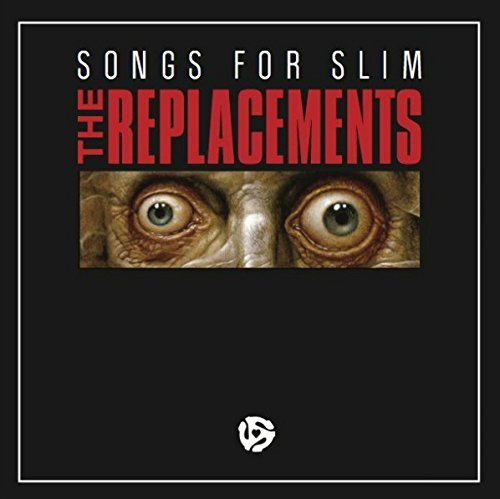 Replacements Songs For Slim Incl. Digital Download