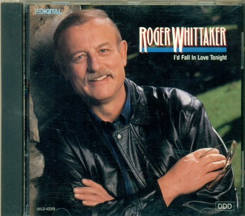 Roger Whittaker I'd Fall In Love Tonight
