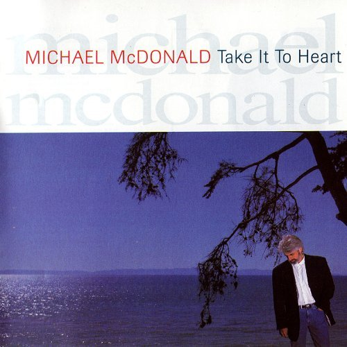 Michael Mcdonald Take It To Heart (original Rec