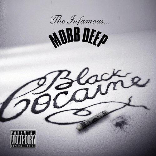 Mobb Deep Black Cocaine Ep Explicit Version