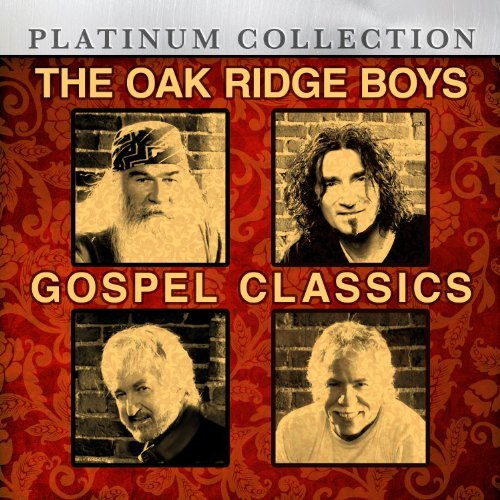 Oak Ridge Boys Gospel Classics