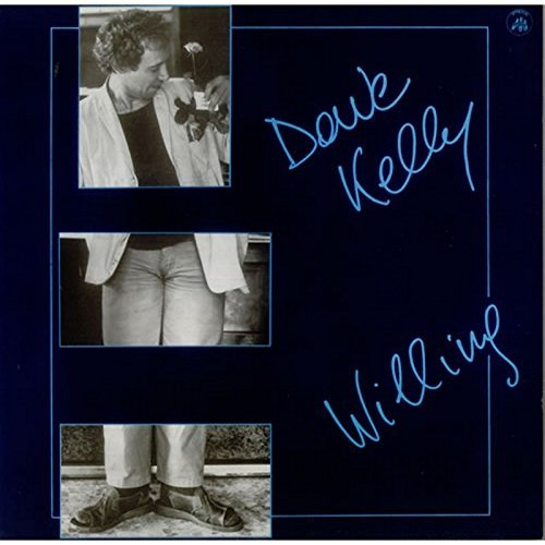 Dave Kelly Willing