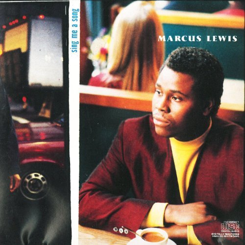 Lewis Marcus Sing Me A Song