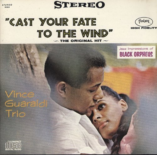 Cast Your Fate To The Wind (jazz Impressions Of Bl