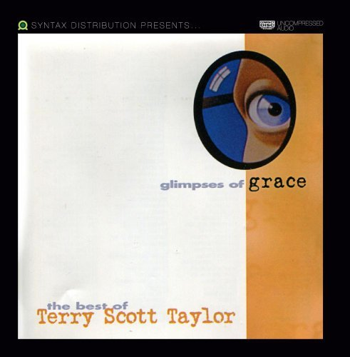Terry Taylor Glimpses Of Grace
