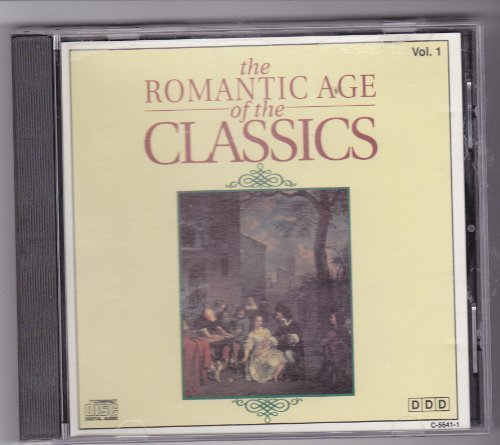 Romantic Age Of The Classics Romantic Age Of The Classics