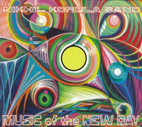 Nikhil Korula Band Music Of The New Day