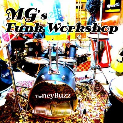 The Ney Buzz Mg's Funk Workshop