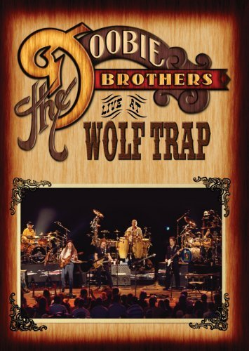 Doobie Brothers Live At Wolf Trap Nr