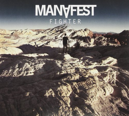 Manafest (rock) Fighter Import Can