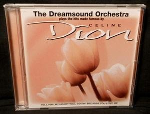 Dreamsound Orchestra Hits Made Famous By Celine Dion
