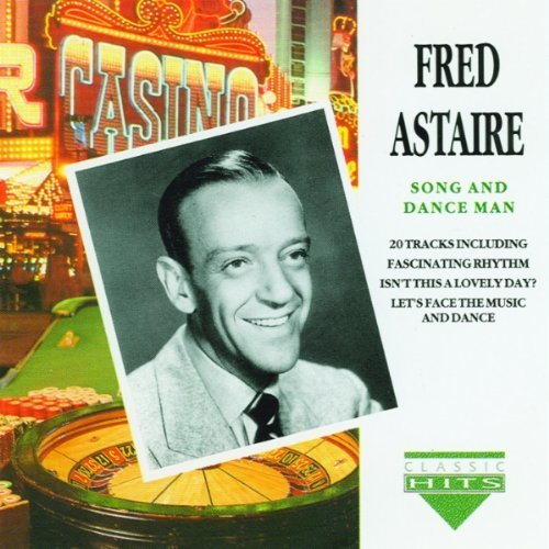 Fred Astaire Song And Dance Man