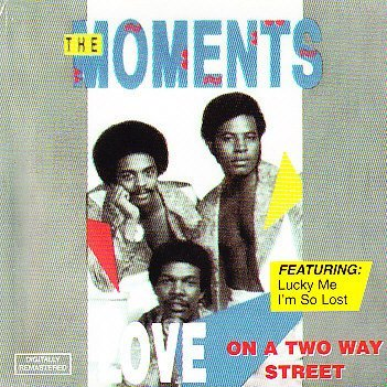 Moments Love On A Two Way Street