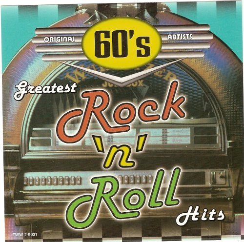 60's Greatest Rock 'n' Roll Hits 60's Greatest Rock 'n' Roll Hits