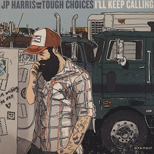 Jp & The Tough Choices Harris I'll Keep Calling Colored Vinyl