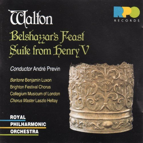 William Walton Andre Previn Royal Philharmonic Orc Walton Belshazzar's Feast; Suite From Henry V