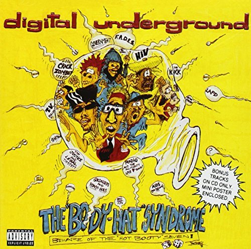 Digital Underground Body Hat Syndrome