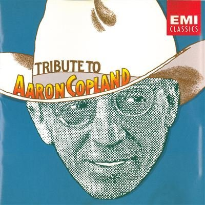 Tribute To Aaron Copland Tribute To Aaron Copland
