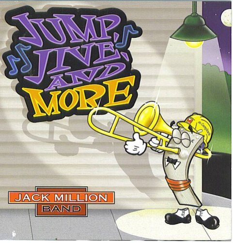 Jack Million Band Jump Jive And More