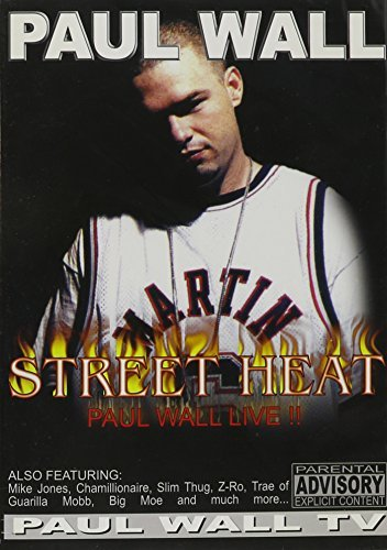 Paul Wall Street Heat Paul Wall Live!! Explicit Version