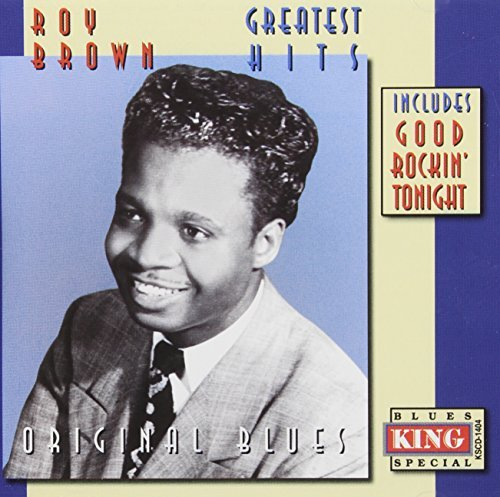 Roy Brown Greatest Hits King Maste