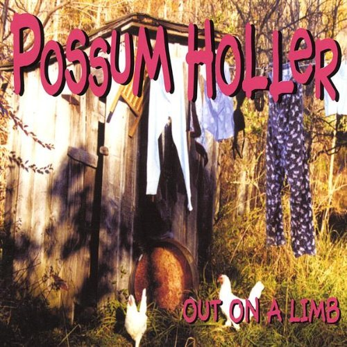 Possum Holler Out On A Limb