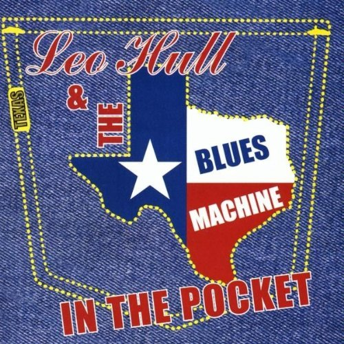 Leo & The Texas Blues Mac Hull In The Pocket
