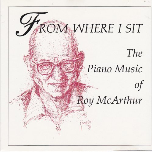 Roy Mcarthur From Where I Sit