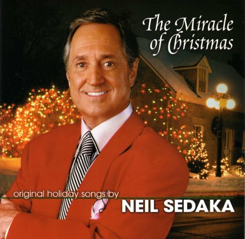 Neil Sedaka The Miracle Of Christmas