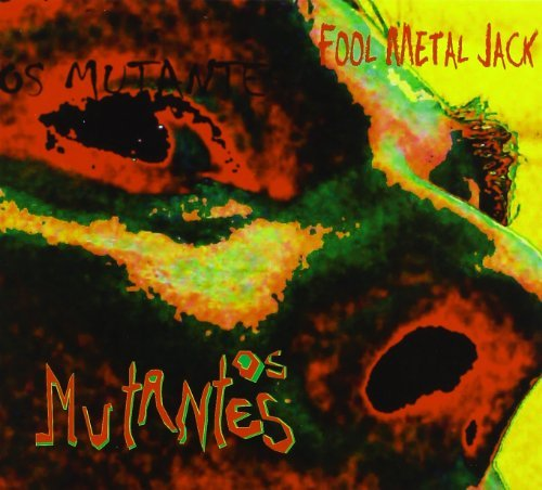 Os Mutantes Fool Metal Jack Music By Os Mutantes