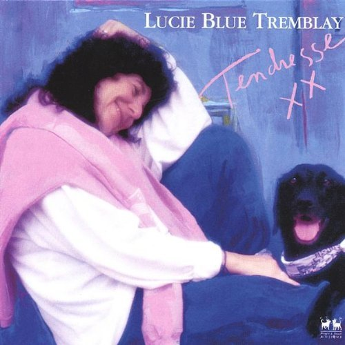 Tremblay Lucie Blue Tendresse