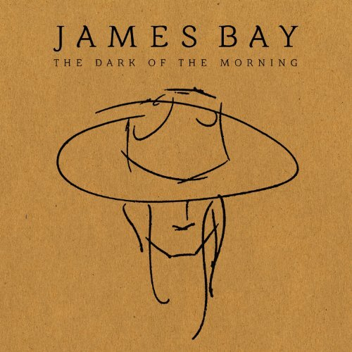 James Bay Dark Of The Morning 10 Inch Vinyl